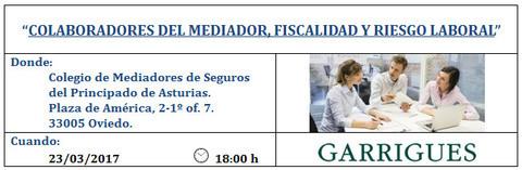 Colegio de Mediadores de Seguros Asturias - COLABORADORES DEL MEDIADOR, FISCALIDAD Y RIESGO LABORAL -  Colegio de Mediadores de Seguros del Principado  Colegio de Mediadores de Seguros del Principado