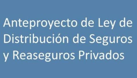 Colegio de Mediadores de Seguros Asturias -  Borrador Anteproyecto nueva Ley de Distribución -  Colegio de Mediadores de Seguros del Principado  Colegio de Mediadores de Seguros del Principado