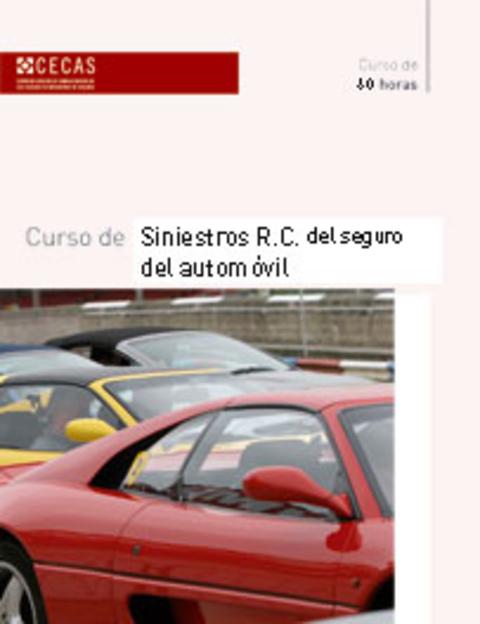 Colegio de Mediadores de Seguros Asturias - Curso Siniestro R.C del seguro del Automóvil -  Colegio de Mediadores de Seguros del Principado  Colegio de Mediadores de Seguros del Principado